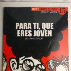 Coleccionismo de Revista El Jueves: NUEVOS PENDONES DEL HUMOR 15 PARA TI QUE ERES JOVEN MANEL F. Y MONTEYS. Lote 180240843