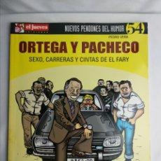 Coleccionismo de Revista El Jueves: NUEVOS PENDONES DEL HUMOR 54 ORTEGA Y PACHECO PEDRO VERA. Lote 180241145