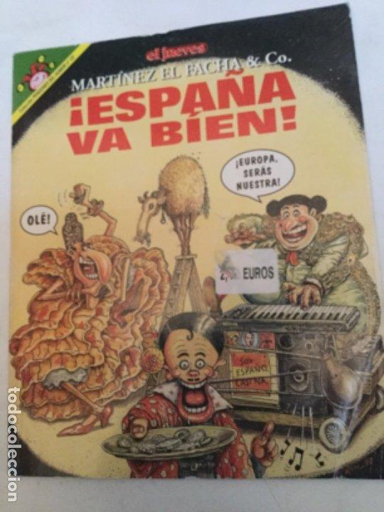MARTINEZ EL FACHA - ESPAÑA VA BIEN (Coleccionismo - Revistas y Periódicos Modernos (a partir de 1.940) - Revista El Jueves)