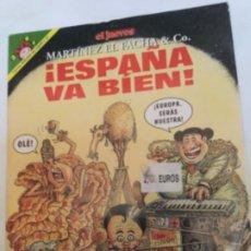 Coleccionismo de Revista El Jueves: MARTINEZ EL FACHA - ESPAÑA VA BIEN. Lote 181811080