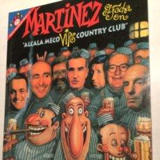 Coleccionismo de Revista El Jueves: MARTINEZ EL FACHA - ALCALA MECO. Lote 181811151