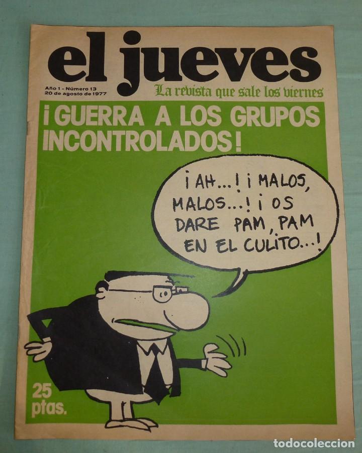 REVISTA EL JUEVES AÑO I - NUMERO 13 - AGOSTO DE 1977. (Coleccionismo - Revistas y Periódicos Modernos (a partir de 1.940) - Revista El Jueves)