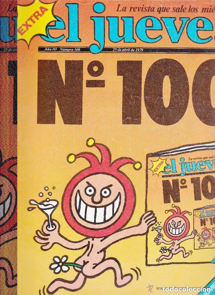 EXTRA EL JUEVES Nº 100 -1979 (Coleccionismo - Revistas y Periódicos Modernos (a partir de 1.940) - Revista El Jueves)