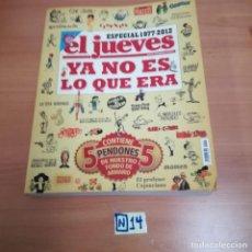 Coleccionismo de Revista El Jueves: EL JUEVES YA NO ES LO QUE ERA. Lote 184663705