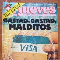 Coleccionismo de Revista El Jueves: EL JUEVES NUM 812. GASTAD, GASTAD, MALDITOS. Lote 187245762