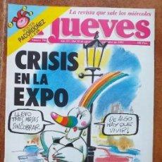 Coleccionismo de Revista El Jueves: EL JUEVES NUM 796 CRISIS EN LA EXPO. Lote 187245777