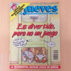 Coleccionismo de Revista El Jueves: EL JUEVES NUM 805. ES DIVERTIDO, PERO NO ES UN JUEGO.. Lote 187303437