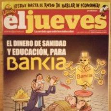 Coleccionismo de Revista El Jueves: EL JUEVES Nº 1825 MAYO 2012 - EL DINERO DE SANIDAD Y EDUCACIÓN PARA BANKIA. Lote 187368683