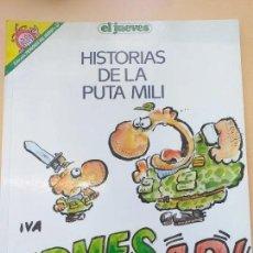 Coleccionismo de Revista El Jueves: PENDONES DEL HUMOR NUM 57. HISTORIAS DE LA PUTA MILI. FIRMER AR. Lote 187587241