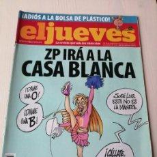 Coleccionismo de Revista El Jueves: EL JUEVES 1688 SEPTIEMBRE OCTUBRE 2009 ZP IRÁ A LA CASA BLANCA. Lote 191377460