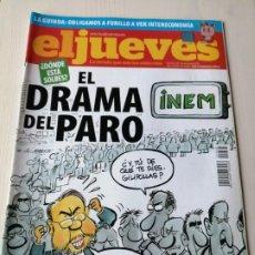 Coleccionismo de Revista El Jueves: EL JUEVES 1665 ABRIL 2009 EL DRAMA DEL PARO. Lote 191378855