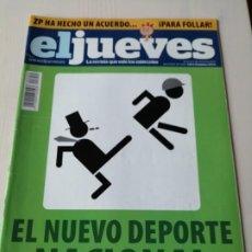 Coleccionismo de Revista El Jueves: EL JUEVES 1659 MARZO 2009 EL NUEVO DEPORTE NACIONAL. Lote 191379225