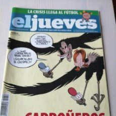 Coleccionismo de Revista El Jueves: EL JUEVES 1657 FEBRERO MARZO 2009 CARROÑEROS EN LA TELE. Lote 191379898