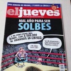 Coleccionismo de Revista El Jueves: EL JUEVES 1653 ENERO FEBRERO 2009 MAL AÑO PARA SER SOLBES. Lote 191380085