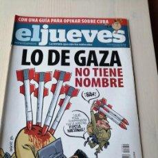 Coleccionismo de Revista El Jueves: EL JUEVES 1651 ENERO 2009 LO DE GAZA NO TIENE NOMBRE. Lote 191381815
