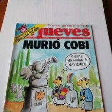 Coleccionismo de Revista El Jueves: EL JUEVES 794 AGOSTO 1992 MURIÓ COBI. Lote 192471363