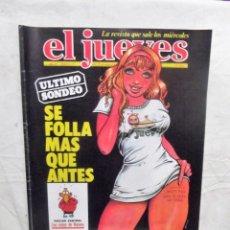 Coleccionismo de Revista El Jueves: EL JUEVES Nº 153 DEL 30 ABRIL AL 6 DE MAYO SE FOLLA MAS QUE ANTES . Lote 193170411