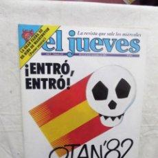 Coleccionismo de Revista El Jueves: EL JUEVES Nº 233 DEL 11 AL 18 DE NOVIEMBRE DE 1981 ¡ ENTRO, ENTRO ! OTAN´82. Lote 193258432