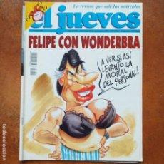 Coleccionismo de Revista El Jueves: EL JUEVES NUM 904. FELIPE CON WONDERBRA. Lote 193346918