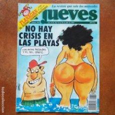 Coleccionismo de Revista El Jueves: EL JUEVES NUM 842. NO HAY CRISIS EN LAS PLAYAS. Lote 193371221