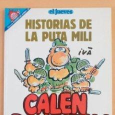 Coleccionismo de Revista El Jueves: PENDONES DEL HUMOR NUM 82. HISTORIAS DE LA PUTA MILI. CALEN BAYONETA !. Lote 194304016