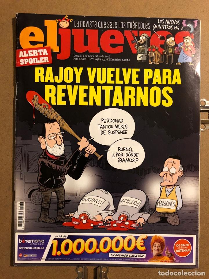 EL JUEVES N° 2058 (2016). RAJOY VUELVE PARA REVENTARNOS. (Coleccionismo - Revistas y Periódicos Modernos (a partir de 1.940) - Revista El Jueves)