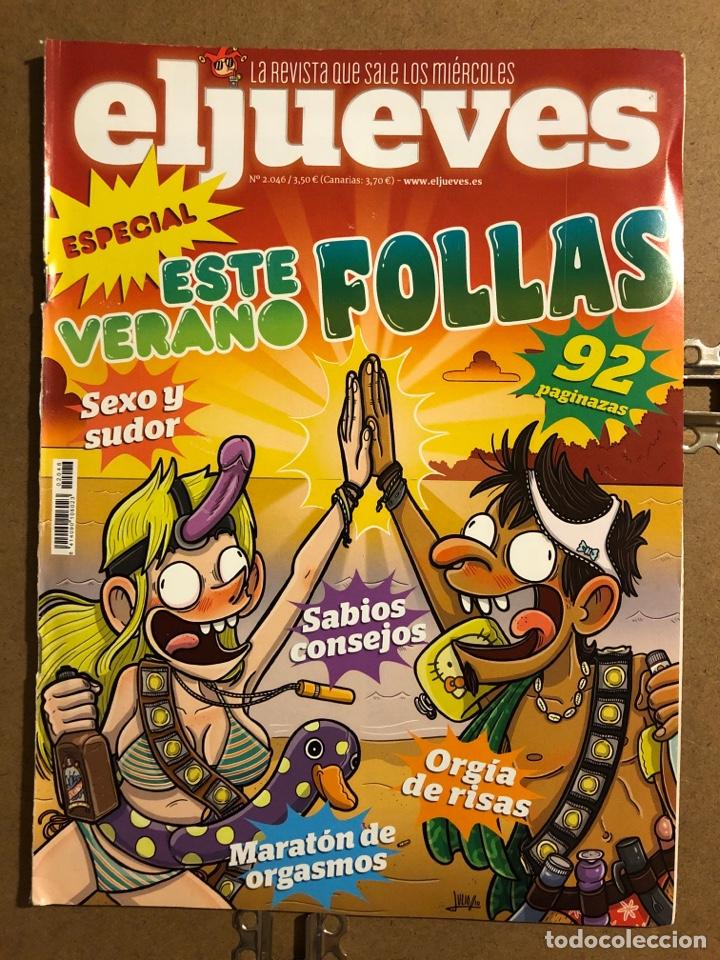 EL JUEVES N° 2046 (2016). ESPECIAL: ESTE VERANO NO FOLLAS. 92 PÁGINAS. (Coleccionismo - Revistas y Periódicos Modernos (a partir de 1.940) - Revista El Jueves)