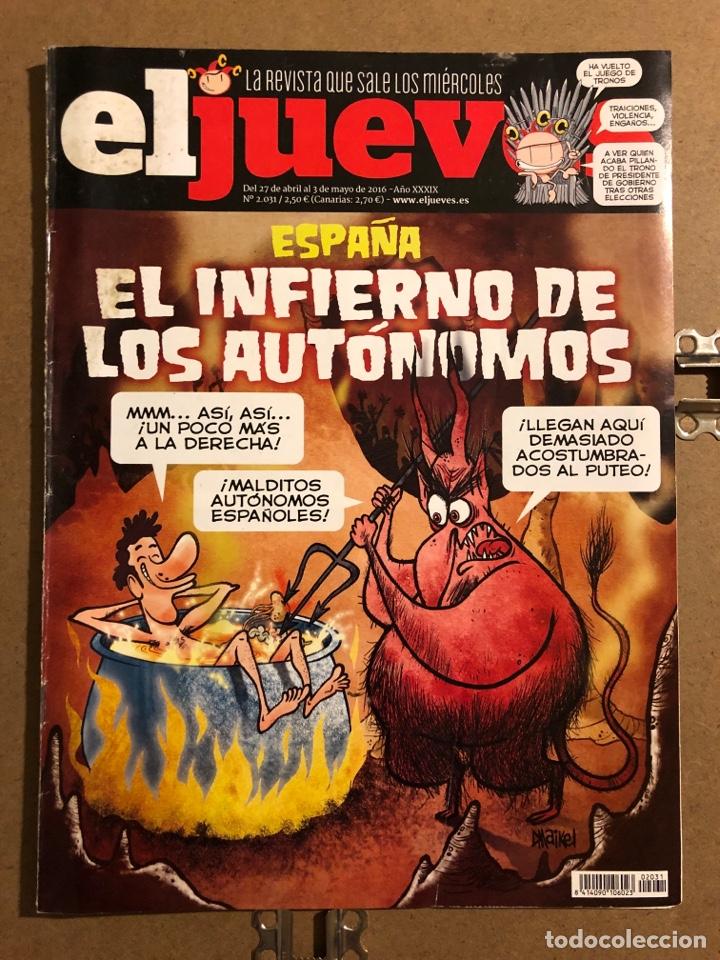EL JUEVES N° 2031 (2016). ESPAÑA: EL INFIERNO DE LOS AUTÓNOMOS. (Coleccionismo - Revistas y Periódicos Modernos (a partir de 1.940) - Revista El Jueves)