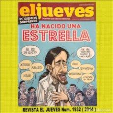 Coleccionismo de Revista El Jueves: EL JUEVES (2014). HA NACIDO UNA ESTRELLA. ** PERFECTO ESTADO **. Lote 197520146
