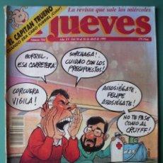 Coleccionismo de Revista El Jueves: EL JUEVES Nº 724 EL CAPITÁN TRUENO CUANDO ERA CABO FURRIEL. Lote 198569253