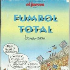 Coleccionismo de Revista El Jueves: FUMBOL TOTAL . Lote 200863170
