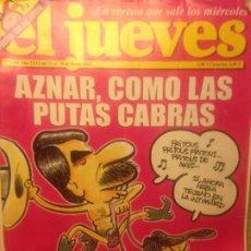 Collectionnisme de Magazine El Jueves: EL JUEVES NUMERO 1346 - 12 AL 18 MARZO 2003 - AZNAR , COMO LAS PUTAS CABRAS. Lote 201498841