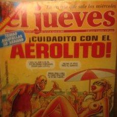 Collectionnisme de Magazine El Jueves: EL JUEVES NUMERO 1315 - DEL 7 AL 13 AGOSTO 2002 - CUIDADITO CON EL AEROLITO. Lote 201499528
