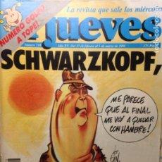 Coleccionismo de Revista El Jueves: EL JUEVES NUMERO 718 27 DE FEBRERO A 5 MARZO 1991 - SCHWARZKOPF, EL INSATISFECHO. Lote 202286718