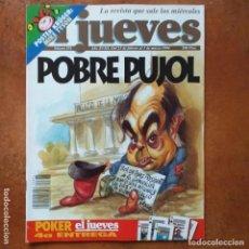 Coleccionismo de Revista El Jueves: EL JUEVES NUM 874. POBRE PUJOL. Lote 202559595