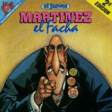 Coleccionismo de Revista El Jueves: MARTINEZ EL FACHA - LA PATRIA TE NECESITA. Lote 203110151