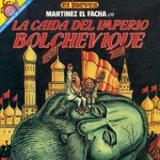 Coleccionismo de Revista El Jueves: MARTINEZ EL FACHA - LA CAIDA DEL IMPERIO BOLCHEVIQUE. Lote 203110710