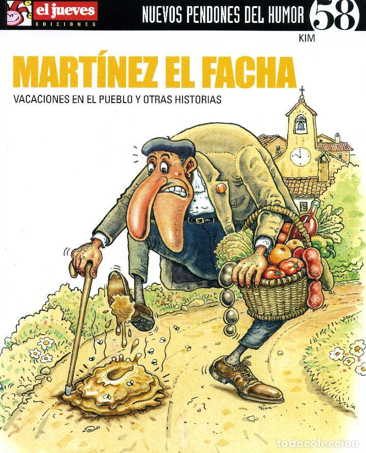 MARTINEZ EL FACHA - VACACIONES EN EL PUEBLO (Coleccionismo - Revistas y Periódicos Modernos (a partir de 1.940) - Revista El Jueves)