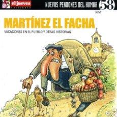 Coleccionismo de Revista El Jueves: MARTINEZ EL FACHA - VACACIONES EN EL PUEBLO. Lote 203111645