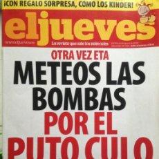 Coleccionismo de Revista El Jueves: EL JUEVES NUMERO 1682 - 19 AL 25 AGOSTO 2009 OTRA VEZ ETA. Lote 203546231