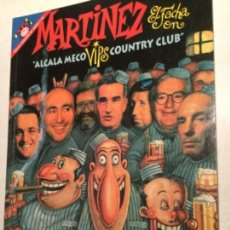Coleccionismo de Revista El Jueves: MARTINEZ EL FACHA - ALCALA MECO. Lote 205085046