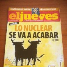 Coleccionismo de Revista El Jueves: REVISTA EL JUEVES Nº 1675 JULIO 2009 GAROÑA LO NUCLEAR SE VA A ACABR (O NO). Lote 205392526