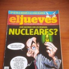 Coleccionismo de Revista El Jueves: REVISTA EL JUEVES Nº 1706 FEBRERO 2010 ¿QUÉ HACEMOS CON LOS RESIDUOS NUCLEARES?. Lote 205393042