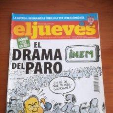 Coleccionismo de Revista El Jueves: REVISTA EL JUEVES Nº 1665 ABRIL 2009 ¿DÓNDE ESTÁ SOLBES? EL DRAMA DEL PARO. Lote 205393270