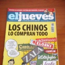 Coleccionismo de Revista El Jueves: REVISTA EL JUEVES Nº 1664 ABRIL 2009 LOS CHINOS LO COMPRAN TODO. Lote 205393632