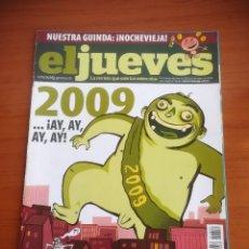 Coleccionismo de Revista El Jueves: REVISTA EL JUEVES Nº 1649 ENERO 2009 2009 ...¡AY,AY,AY,AY!. Lote 205393955