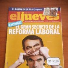 Coleccionismo de Revista El Jueves: REVISTA EL JUEVES Nº 1726 JUNIO 2010 EL GRAN SECRETO DE LA REFORMA LABORAL. Lote 205394378