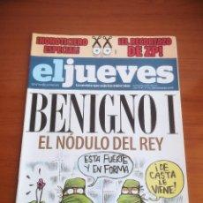 Coleccionismo de Revista El Jueves: REVISTA EL JUEVES Nº 1721 MAYO 2010 BENIGNO I EL NODULO DEL REY. Lote 205394531