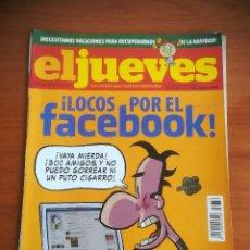 Coleccionismo de Revista El Jueves: REVISTA EL JUEVES Nº 1650 ENERO 2009 ¡LOCOS POR EL FACEBOOK!. Lote 205394802