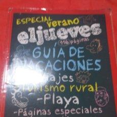 Coleccionismo de Revista El Jueves: EL JUEVES ESPECIAL VERANO - GUÍA DE VACACIONES. Lote 206472556